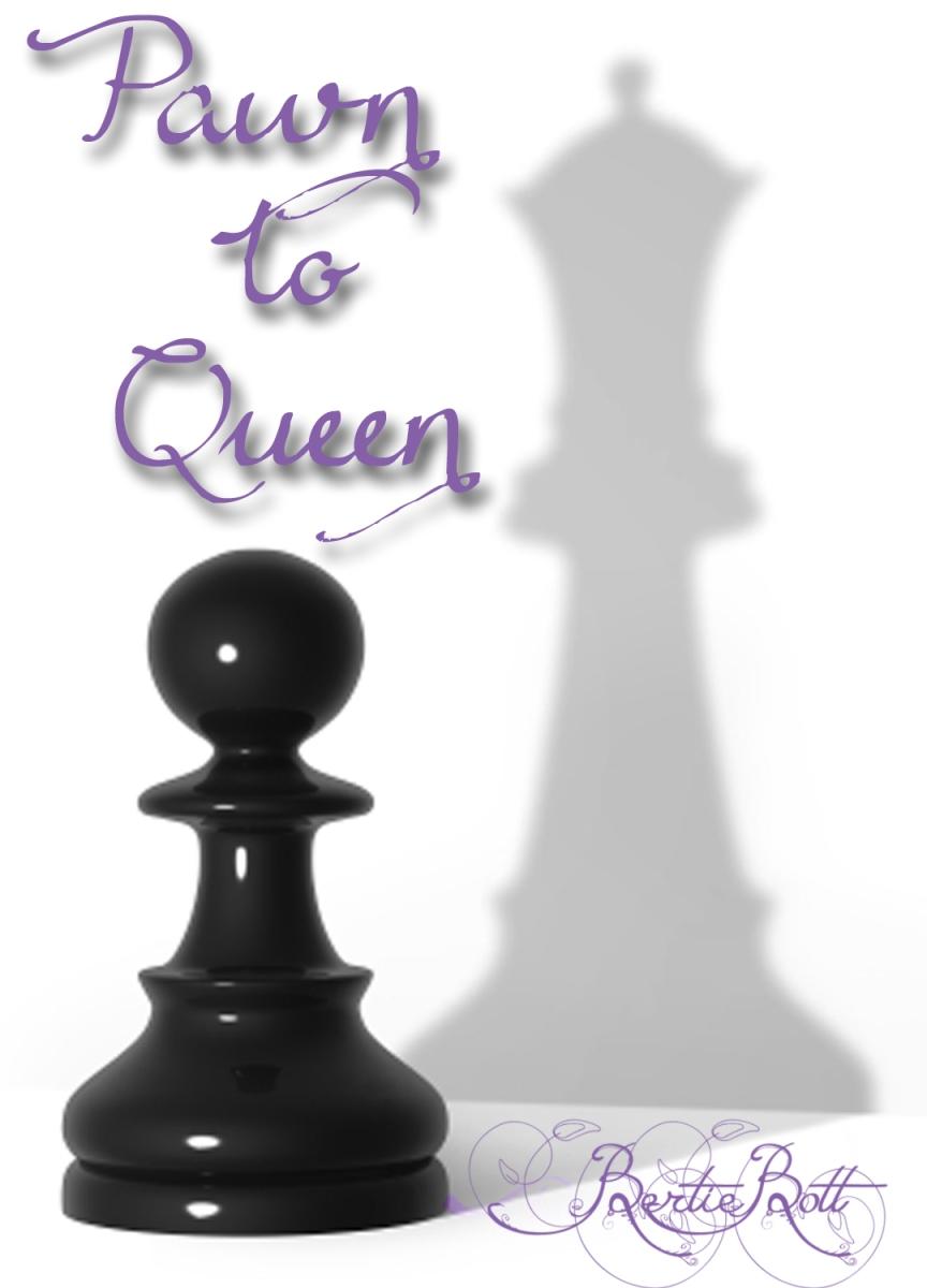 Pawn To Queen A One Shot Fanfiction By Bertie Bott