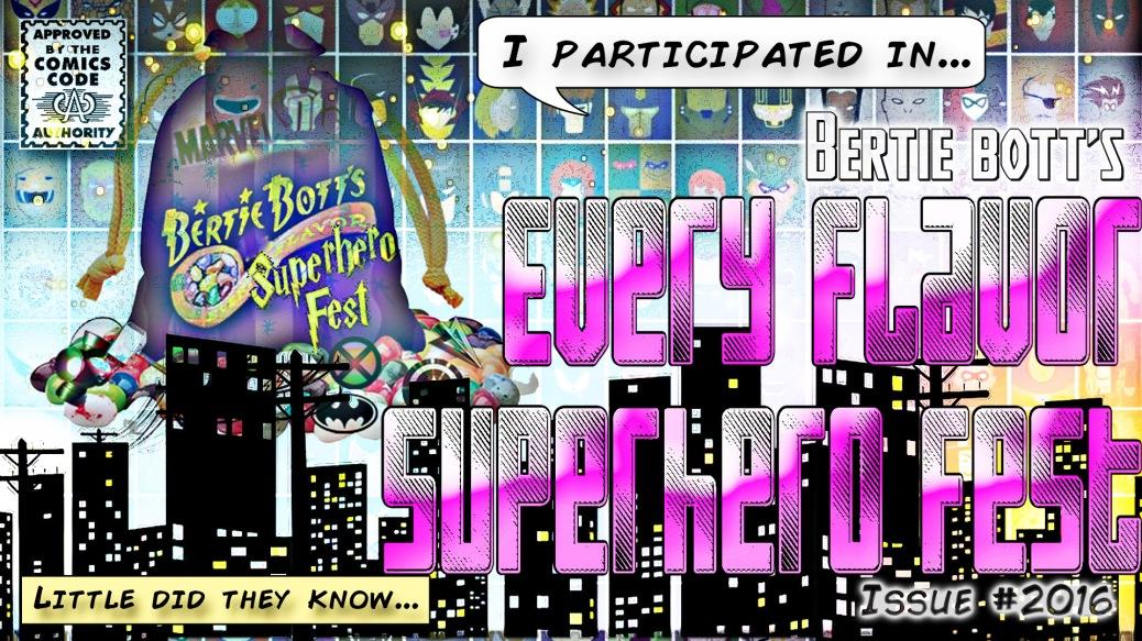 BB Superhero Fest Entry 2016